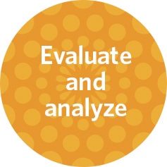 evaluate and analyze