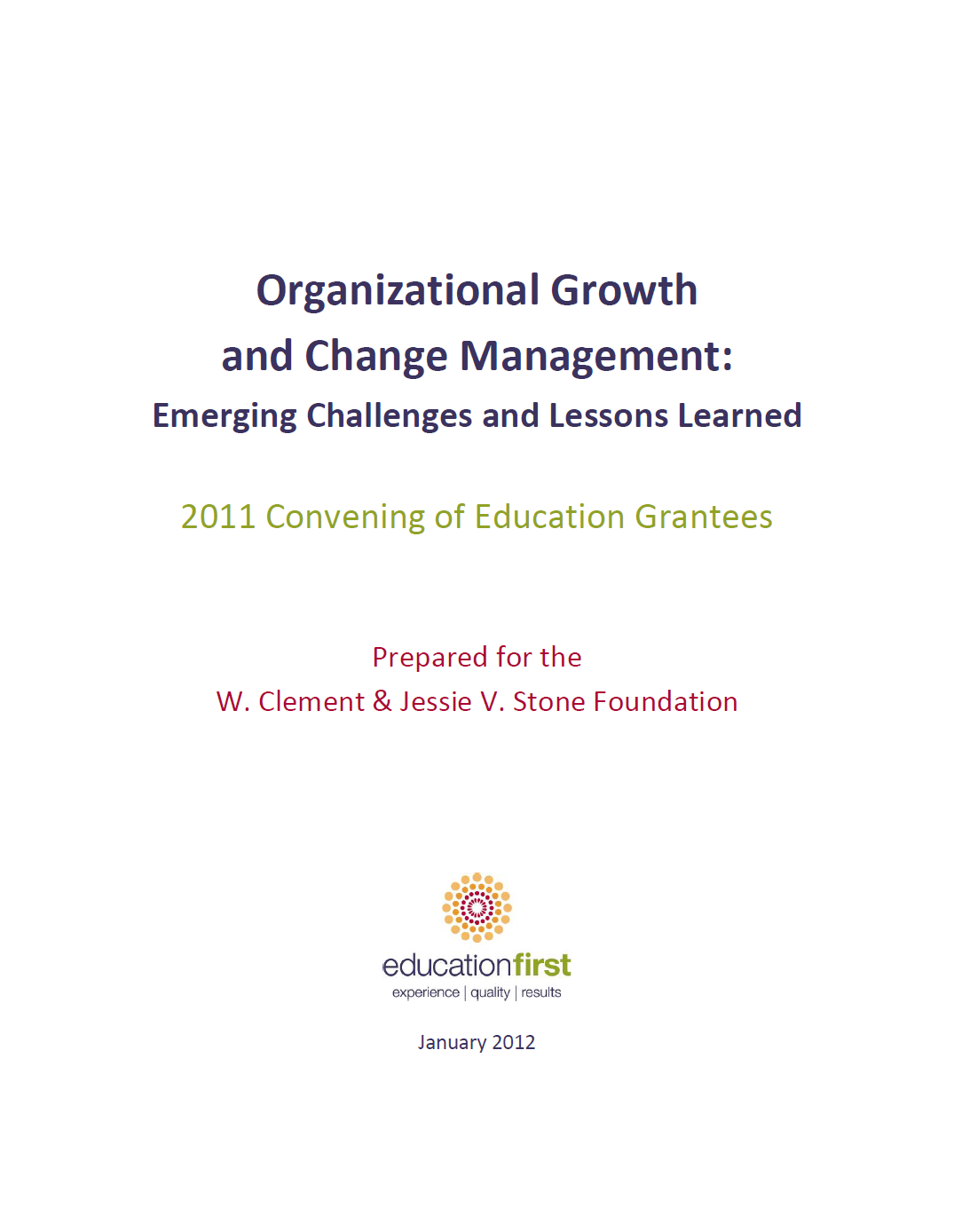 Read the full publication. Organizational Growth and Change Management